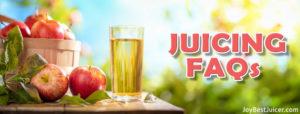 juicing faqs - JoyBestJuicer.com