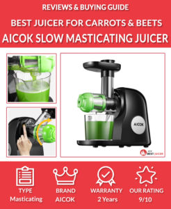AICOK Slow Masticating Juicer Review - best juicer for carrots and beets
