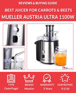 Mueller Austria Juicer Ultra 1100W Power Review - best juicer for carrots and beets