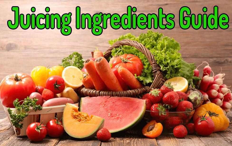 best juicing ingredients guide