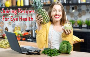 Juicing recipes for eye health